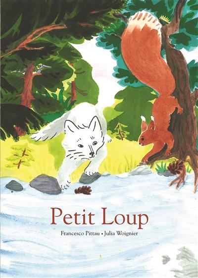 Petit-Loup   Pittau, Francesco (1956-....). Auteur