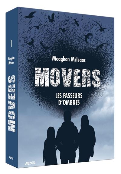 Movers. Vol. 1. Les passeurs d'ombres