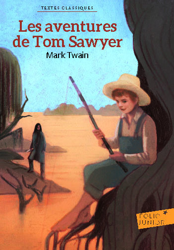 Les Aventures de Tom Sawyer / Mark Twain | Twain, Mark. Auteur