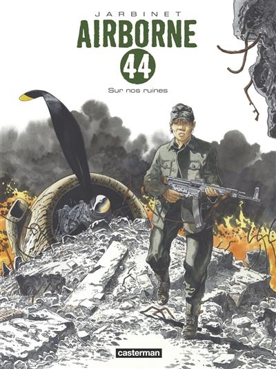 Sur nos ruines / scénario, dessin et couleurs, Philippe Jarbinet | Jarbinet, Philippe (1965-....). Auteur