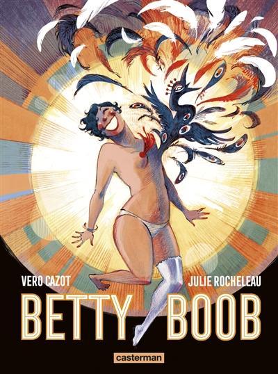 Betty Boob / scénario Véronique Cazot | Cazot, Véronique. Auteur