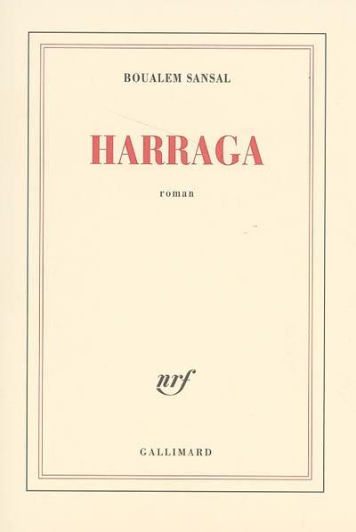 Harraga / Boualem Sansal | Sansal, Boualem (1949-....)