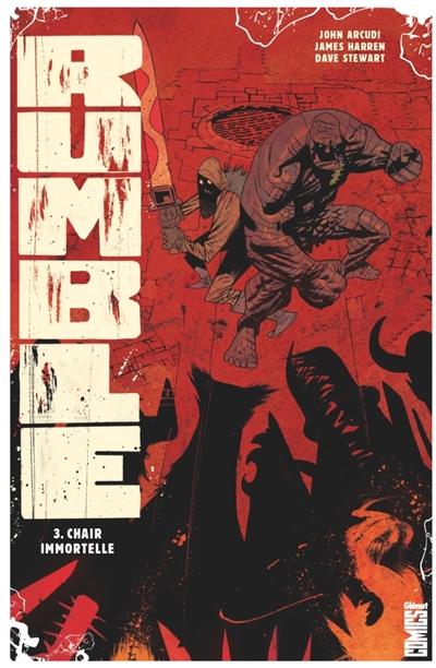 Rumble. Vol. 3. Chair immortelle