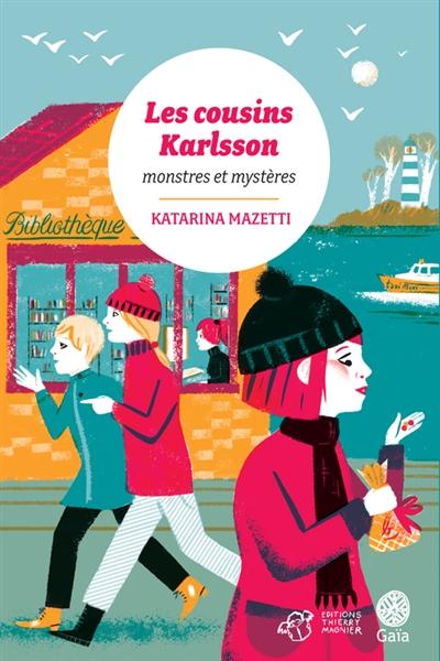 Monstres et mystères | Mazetti, Katarina (1944-....). Auteur