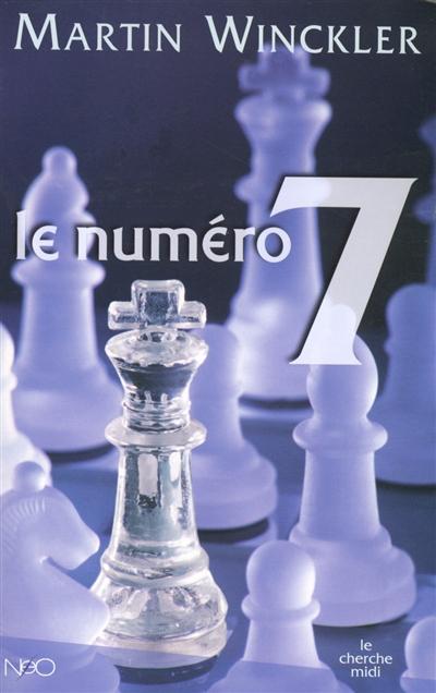 Numero 7 (Le) | Winckler, Martin (1955-....). Auteur