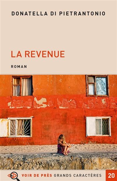 La revenue / Donatella Di Pietrantonio | Di Pietrantonio, Donatella (1963-....). Auteur
