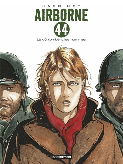 Airborne 44. Vol. 1. Là où tombent les hommes