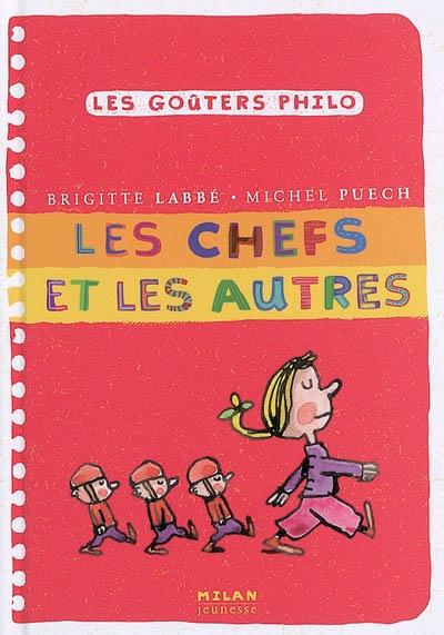 Les chefs et les autres | Puech, Michel. Auteur