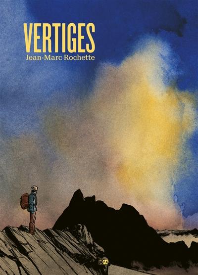 Vertiges / Jean-Marc Rochette | Rochette, Jean-Marc (1956-....). Auteur