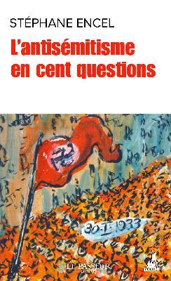 L'antisémitisme en questions