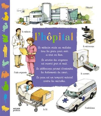 L' hôpital / texte de Françoise de Guibert | Guibert, Françoise de (1970-....). Auteur