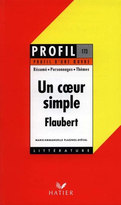 Coeur-simple,-de-Flaubert-(Un)-:-résumé,-personnages,-thèmes