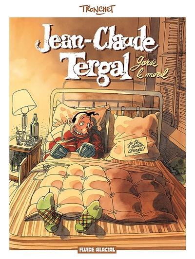 Jean-Claude Tergal. Vol. 1. Jean-Claude Tergal garde le moral