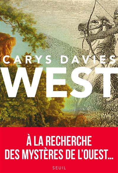 West / Carys Davies | Davies, Carys. Auteur