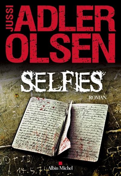Selfies   Adler-Olsen, Jussi (1950-....). Auteur