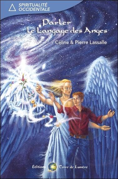 Parler le langage des anges