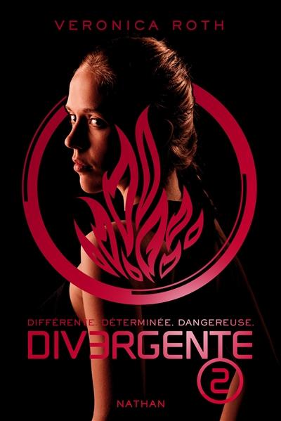 Divergente ; 2   Roth, Veronica. Auteur