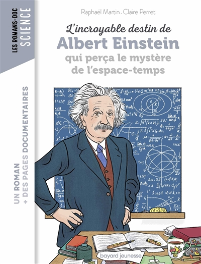 L'incroyable destin de Albert Einstein qui perça le mystère de l'espace-temps