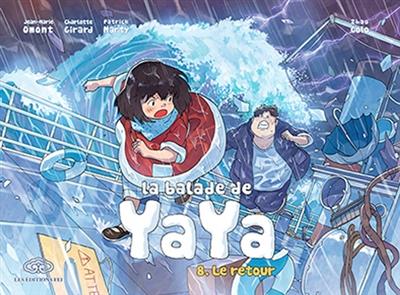 La balade de Yaya. Vol. 8. Le retour