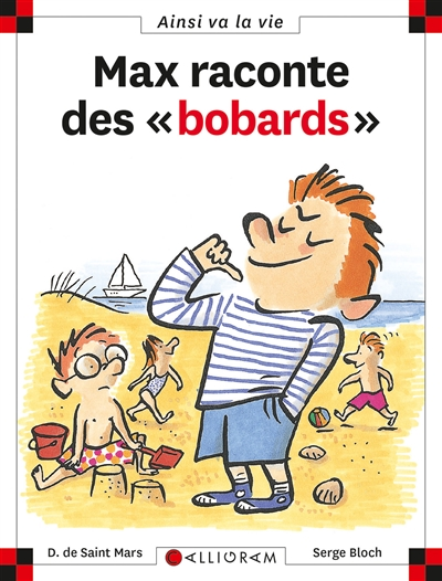 "Max raconte des ""bobards"" | Saint-Mars, Dominique de (1949-....)"