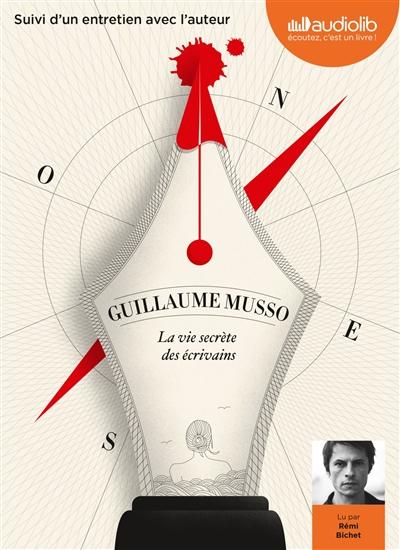 vie secrète des écrivains (La) | Musso, Guillaume (1974-....). Auteur