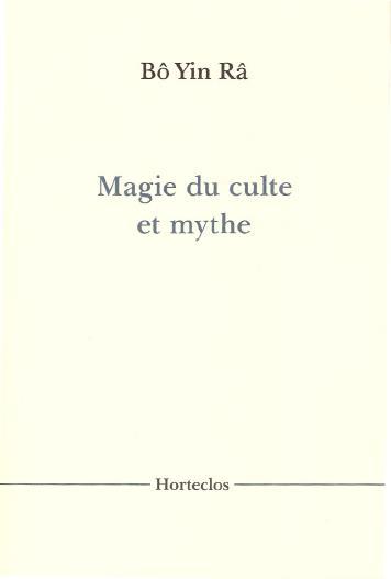 Magie du culte et mythe