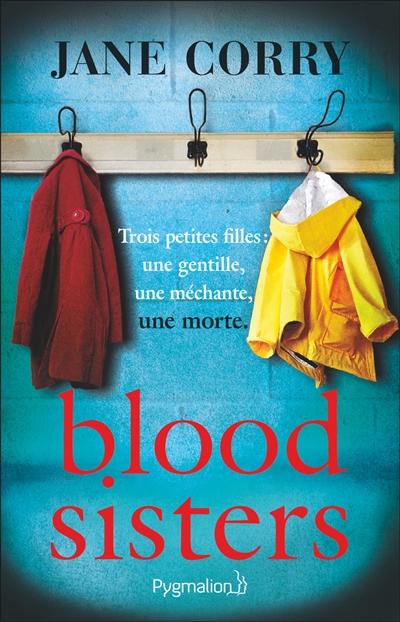 Blood sisters / Jane Corry   Corry, Jane. Auteur