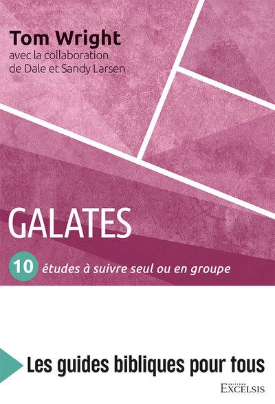 Galates : 10 études à suivre seul ou en groupe