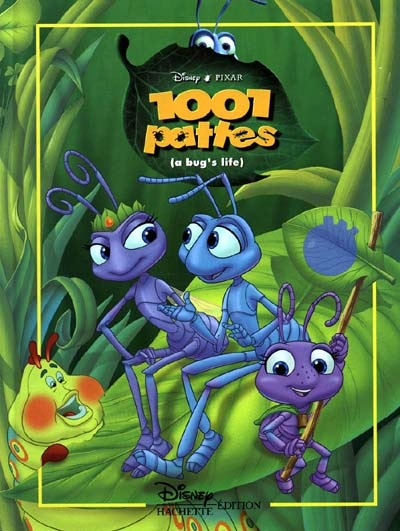 1001 pattes : a bug's life / Disney, Pixar | Walt Disney company. Auteur