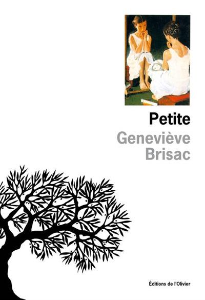 Petite   Geneviève Brisac (1951-....). Auteur
