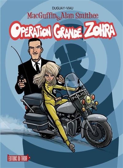 MacGuffin & Alan Smithee. Vol. 2. Opération Grande Zohra