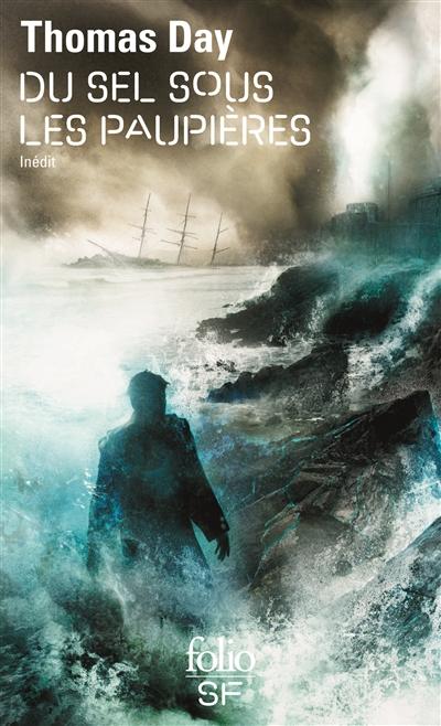 Du sel sous les paupières | Day, Thomas (1971-....). Auteur