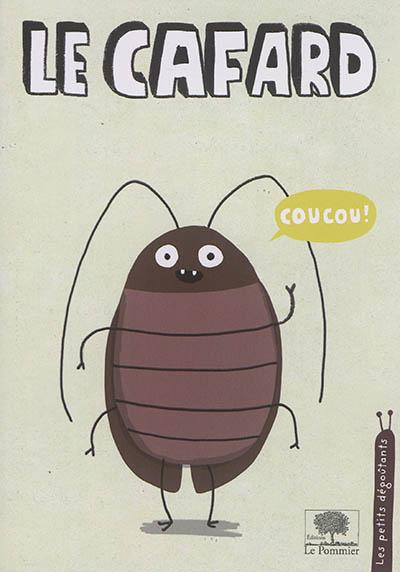 Le Cafard | Gravel, Elise (1977-....)