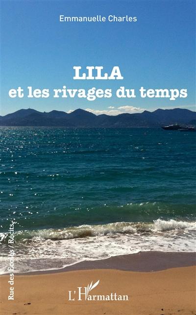 Lila et les rivages du temps