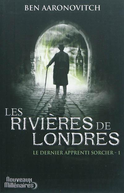 Rivières de Londres (Les)   Aaronovitch, Ben. Auteur