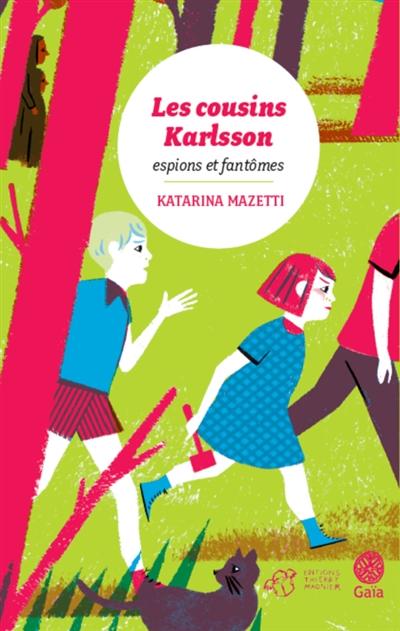 Espions et fantômes / Katarina Mazetti | Mazetti, Katarina. Auteur