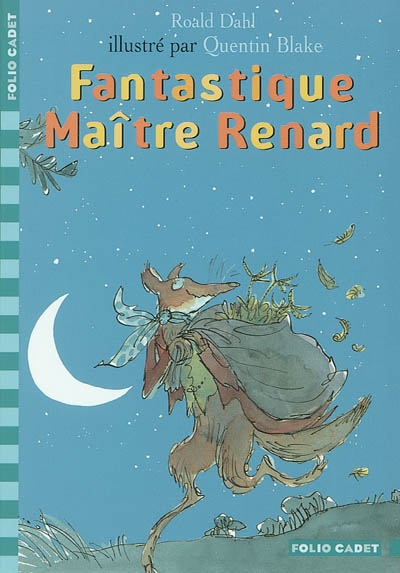 Fantastique Maître Renard / Roald Dahl | Dahl, Roald. Auteur