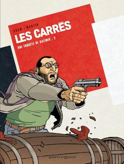 Les Carrés : une enquête de Kazimir. Vol. 2. Carré rouge