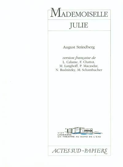 Mademoiselle Julie : une tragédie naturaliste | Strindberg, August (1849-1912)
