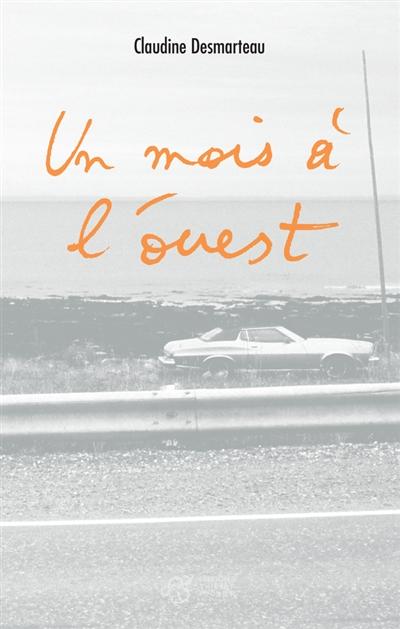 Un mois à l'ouest : roman |