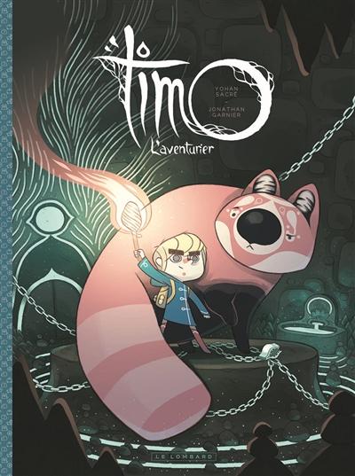 Timo, l'aventurier. 1 |