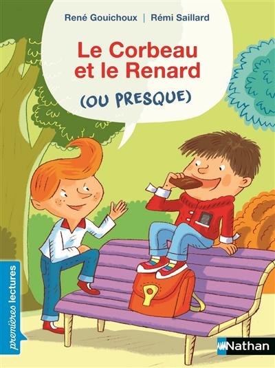 corbeau et le renard (ou presque) (Le) | Gouichoux, René (1950-....). Auteur
