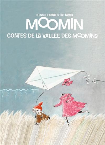 Les aventures de Moomin. Neuf histoires de la vallée des Moomins