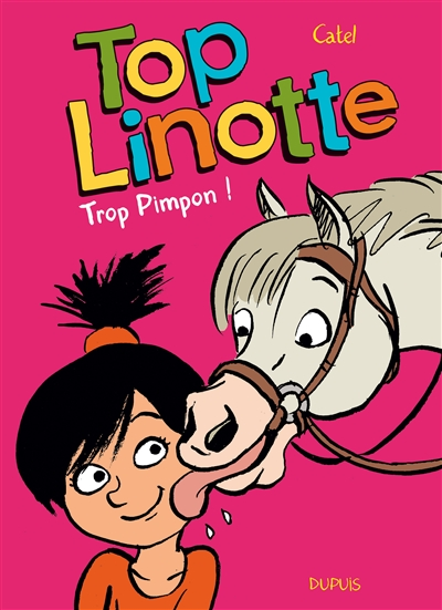Top Linotte. Vol. 2. Trop Pimpon !