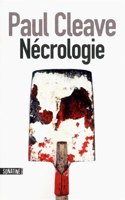 Nécrologie / Paul Cleave   Cleave, Paul (1974-....). Auteur