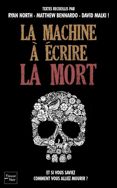 La Machine à écrire la mort |