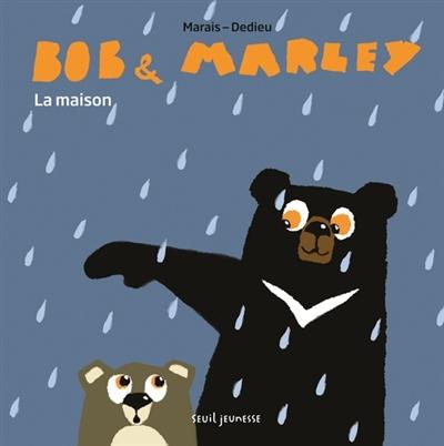 Bob et Marley | Dedieu, Thierry (1955-....). Auteur