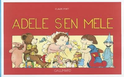 Adèle s'en mèle | Ponti, Claude (1948-....)