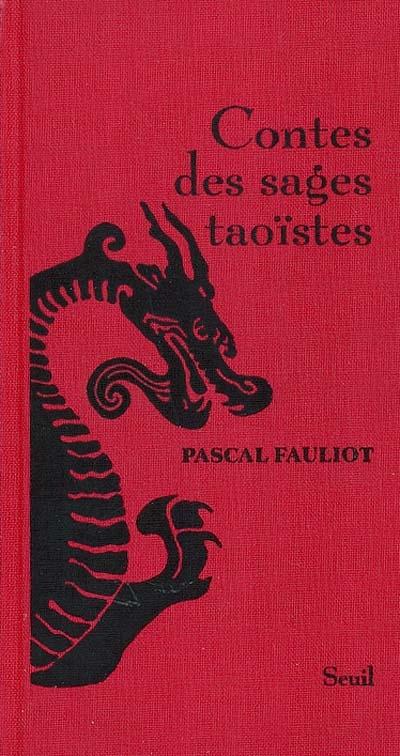 Contes des sages taoïstes | Fauliot, Pascal (1959-....)