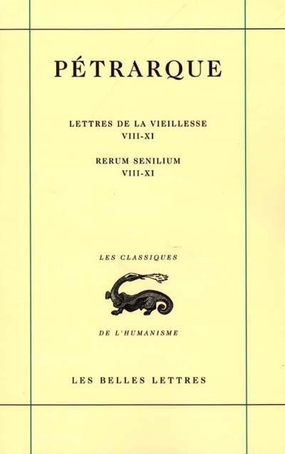 Lettres de la vieillesse. Vol. 3. Rerum senilium. Vol. 3